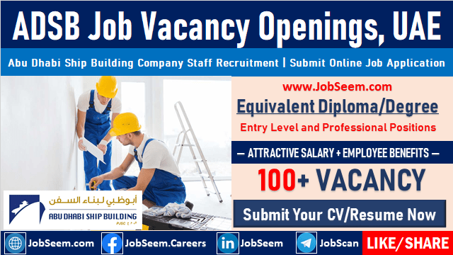 ADSB (Abu Dhabi Ship Building) Job Careers Direct Recruitment