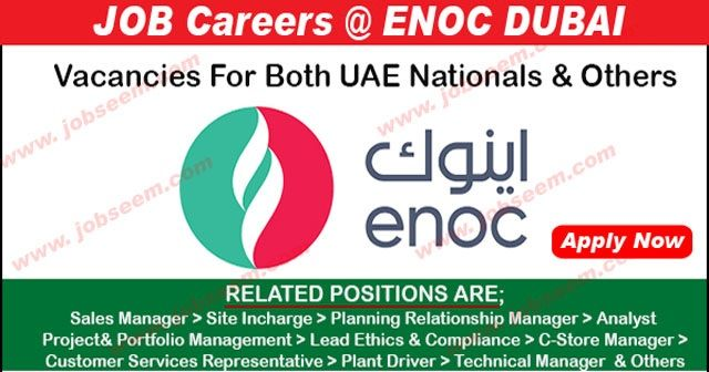 ENOC Careers Dubai and Job Vacancy Openings for Staff Recruitment