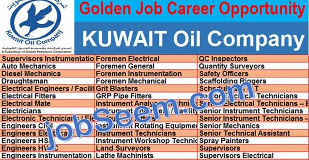 Job Careers in KUWAIT Oil Company Project | KOC is Hiring Staffs