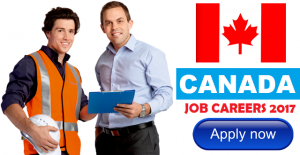 Jobs in CANADA | Hiring in Large Number of Vacancies for 2017