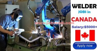 Welder Jobs in Canada 2018 Canada Job Postings Apply Now
