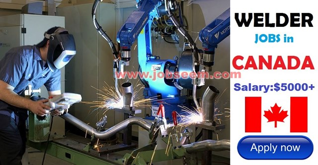 Welder Jobs In Canada 2018 Apply Now Canada Job Postings