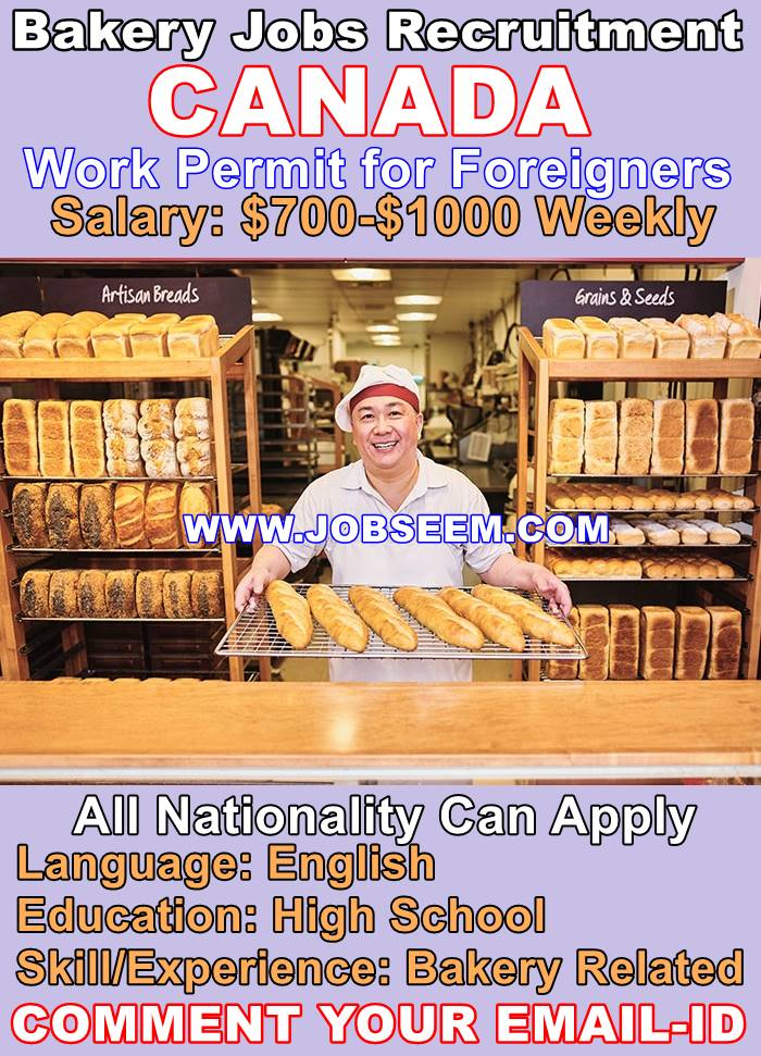 Bakery Jobs In Canada For Foreigners Urgent Recruitment