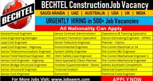 Bechtel Construction Jobs Saudi Arabia-UAE-Egypt-Australia-USA-UK-India
