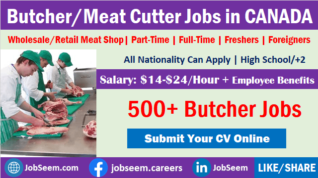 Butcher Jobs in Canada Meat Cutter Staff Required
