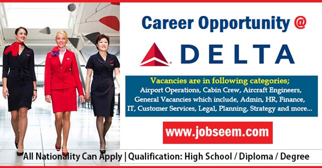 Delta Airlines Careers 2020 Recruitment Urgently Hiring Job Vacancy for Foreigner