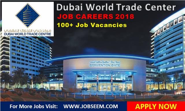 Dubai World Trade Center Careers, UAE | Multiple Job Vacancies