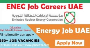 ENEC Careers Emirates Nuclear Energy Corporation Government Jobs UAE