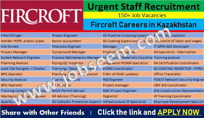 Fircroft Careers in Kazakhstan | FIRCROFT Inc Job Vacancies
