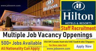 Hilton Careers Opportunities Multiple Job Vacancies in Hilton Hotel 2018