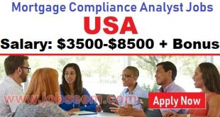 Mortgage Compliance Analyst Job Career in USA