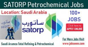 SATORP Job Career Vacancy in SAUDI ARABIA Recruiting Now