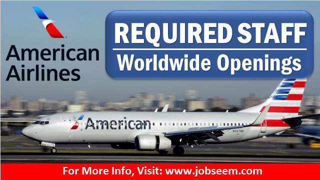 American Airlines Job Vacancies and Staff Recruitment- Hiring Urgently