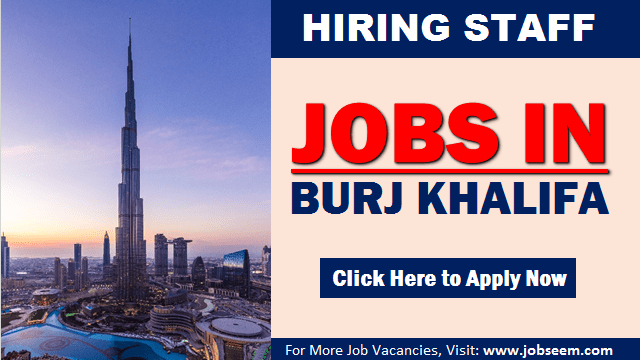 Burj Khalifa Careers New Jobs and Vacancy Openings