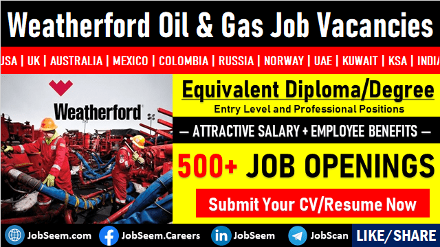 Weatherford Oil and Gas Careers Latest Job Vacancy Openings
