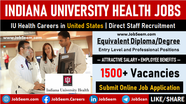 IU Health Careers Recruitment, Indiana University Health Job Vacancies in United States