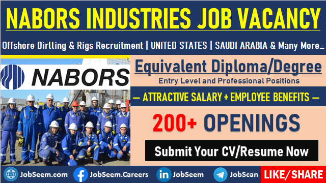 Nabors Industries Drilling Careers Oil and gas Offshore Drilling Rigs Jobs Vacancy, Careers Recruitment