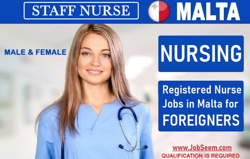 Nursing Jobs in Malta for Foreigners