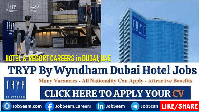 TRYP By Wyndham Dubai Careers New Hotel Openings in UAE