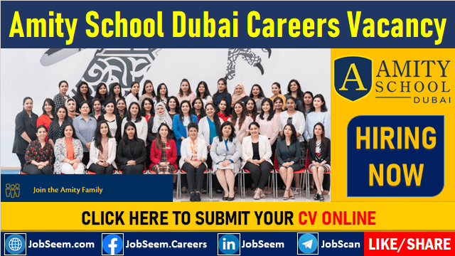 Amity School Dubai Careers and Job Vacancies For Teaching Staff