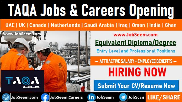 TAQA Job and Careers Opening Worldwide