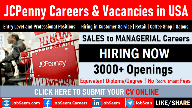 Careers with JCPenney JCP Entry Level to Professional Job Vacancies United States Openings